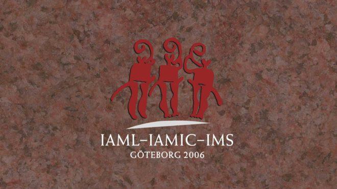 Invitation to IAML-IAMIC-IMS Conference, Göteborg, Sweden, June 18-23, 2006