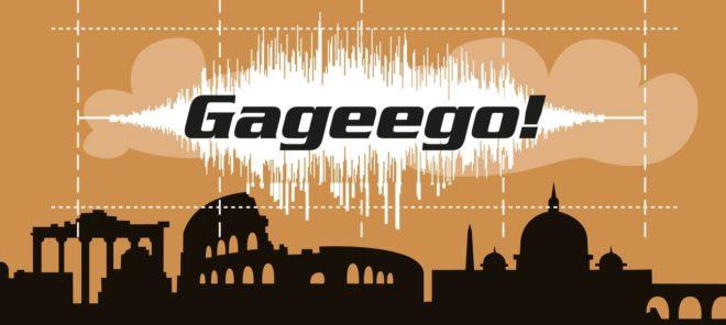 Gageego!-loggan mot en stiliserad silhouett av staden Rom.
